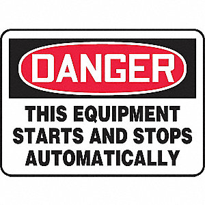 "Machine and Operational, Danger, Vinyl, 7"" x 10"", Adhesive Surface, Not Retroreflective"