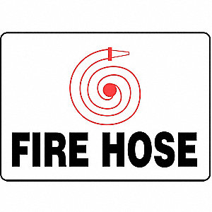 Fire Hose Sign,10 x 14In,R and BK/WHT,AL
