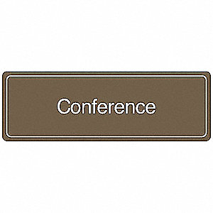 Conference Room Sign,3 x 9In,WHT/BR,CONF