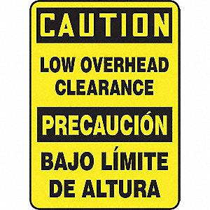 "Overhead Clearance, Caution/Precaucion, Plastic, 14"" x 10"", Not Retroreflective"