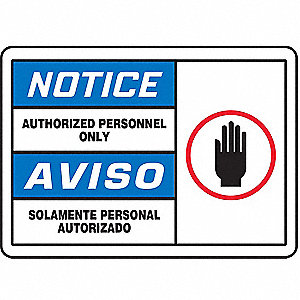 "Authorized Personnel and Restricted Access, Notice/Aviso, Vinyl, 10"" x 14"", Adhesive Surface"
