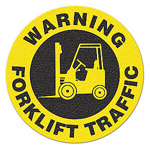 SIGN,YLLW/BLK,17IN DIA,FORKLIFT TRAFFIC